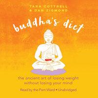 Buddha's Diet - Tara Cottrell,Dan Zigmond