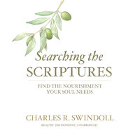 Searching the Scriptures - Charles R. Swindoll