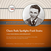 Classic Radio Spotlights: Frank Sinatra - Hollywood 360