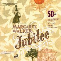 Jubilee, 50th Anniversary Edition - Margaret Walker