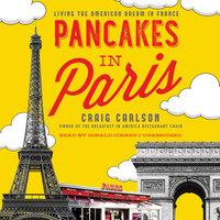 Pancakes in Paris - Craig Carlson