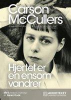 Hjertet er en ensom vandrer - Carson McCullers