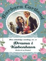 Drama i København - Barbara Cartland