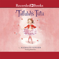 Tallulah's Tutu - Marilyn Singer