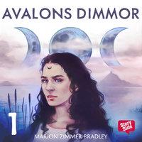 Avalons dimmor - Del 1 - Marion Zimmer Bradley