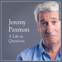 A Life in Questions - Jeremy Paxman