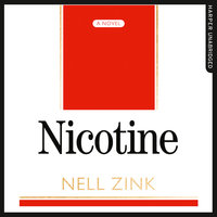 Nicotine - Nell Zink