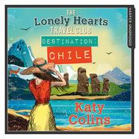 Destination Chile - Katy Colins