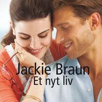 Et nyt liv - Jackie Braun