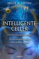 Intelligente celler - Bruce Lipton