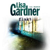 Flukt - Lisa Gardner