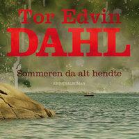 Sommeren da alt hendte - Tor Edvin Dahl