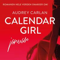 Calendar Girl - Januar - Audrey Carlan