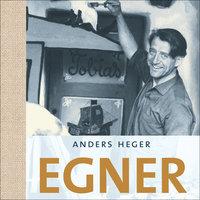 Egner - Anders Heger