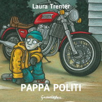 Pappa politi - Laura Trenter