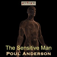 The Sensitive Man - Poul Anderson
