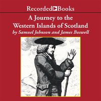 A Journey to the Western Islands of Scotland - James Boswell, Samuel Johnson