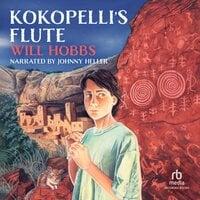 Kokopelli's Flute - Will Hobbs