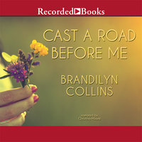 Cast A Road Before Me - Brandilyn Collins