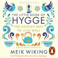 The Little Book of Hygge - Meik Wiking