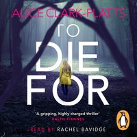 To Die For - Alice Clark-Platts