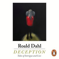 Deception - Roald Dahl