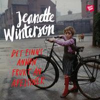 Det finns annan frukt än apelsiner - Jeanette Winterson