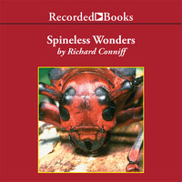 Spineless Wonders - Richard Conniff