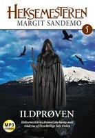 Heksemesteren 05 - Ildprøven - Margit Sandemo
