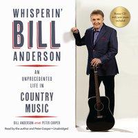 Whisperin' Bill Anderson - Bill Anderson