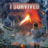 I Survived the Destruction of Pompeii, A.D. 79 - Lauren Tarshis