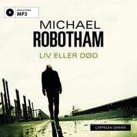 Liv eller død - Michael Robotham