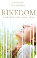 Skapa hållbar rikedom - Vägledd självhypnos - Annalena Mellblom Lindroos