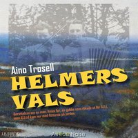 Helmers vals - Aino Trosell