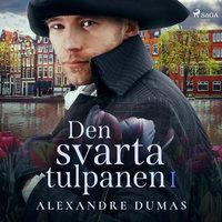 Den svarta tulpanen I - Alexandre Dumas