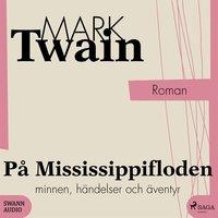 På Mississippifloden - Mark Twain