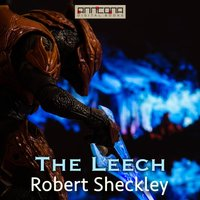 The Leech - Robert Sheckley