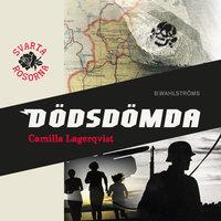 Svarta rosorna 4 - Dödsdömda - Camilla Lagerqvist