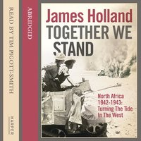 Together We Stand - James Holland