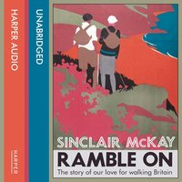 Ramble On - Sinclair McKay