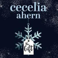 The Gift - Cecelia Ahern