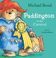 Paddington at the Carnival - Michael Bond