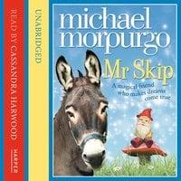 Mr Skip - Michael Morpurgo