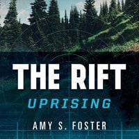 The Rift Uprising - Amy S. Foster
