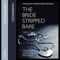 The Bride Stripped Bare - Nikki Gemmell