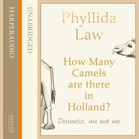 How Many Camels Are There in Holland? - Phyllida Law
