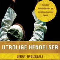 Utrolige hendelser - Jerry Trousdale