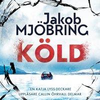 Köld - Jakob Mjöbring