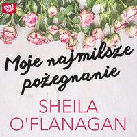 Moje najmilsze pożegnanie - Sheila O'Flanagan