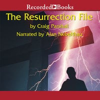 The Resurrection File - Craig Parshall
